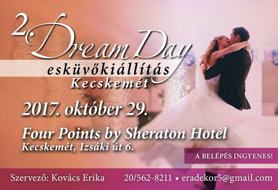 2. Dream Day Esküvő Kiállítás