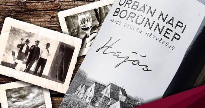 38. Orbán napi borünnep a Hajósi Pincefaluban