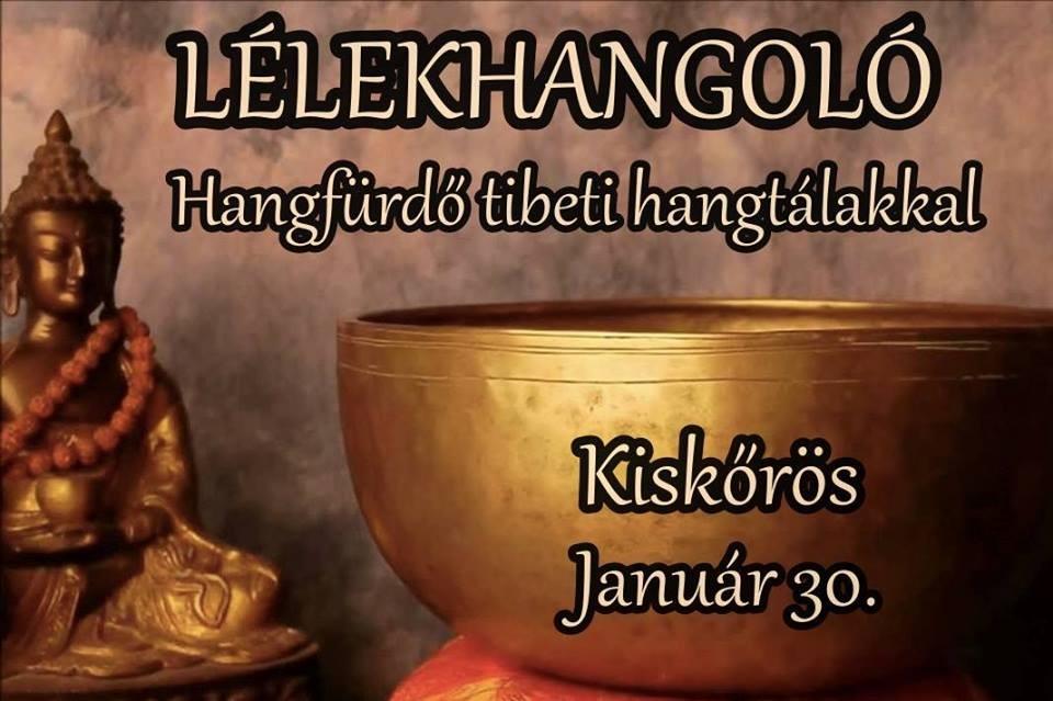 Tibeti hangtálakkal ismerkedhetnek a kiskőrösiek