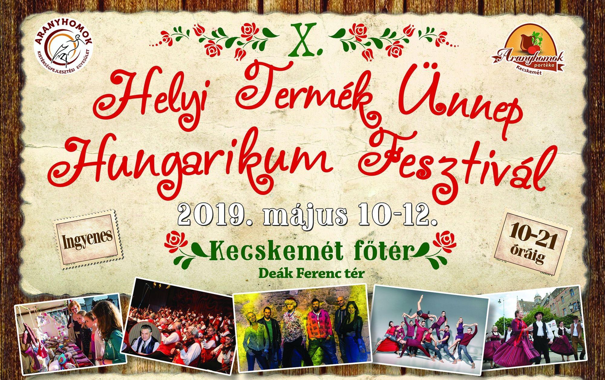 Gazdag programkínálat várja a vendégeket a X. Helyi Termék Ünnep – Hungarikum Fesztiválon
