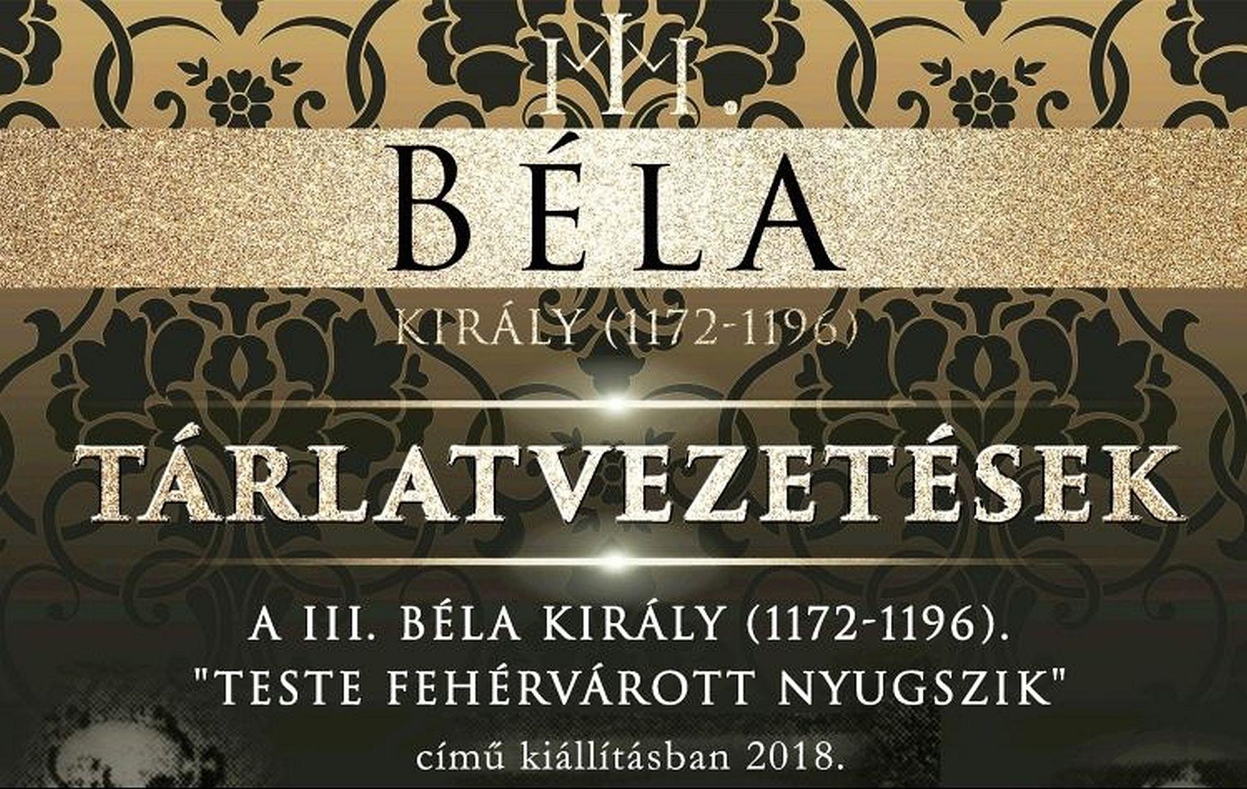 Április 18-án folytatódnak a tárlatvezetések a III. Béla életét bemutató fehérvári kiállításon
