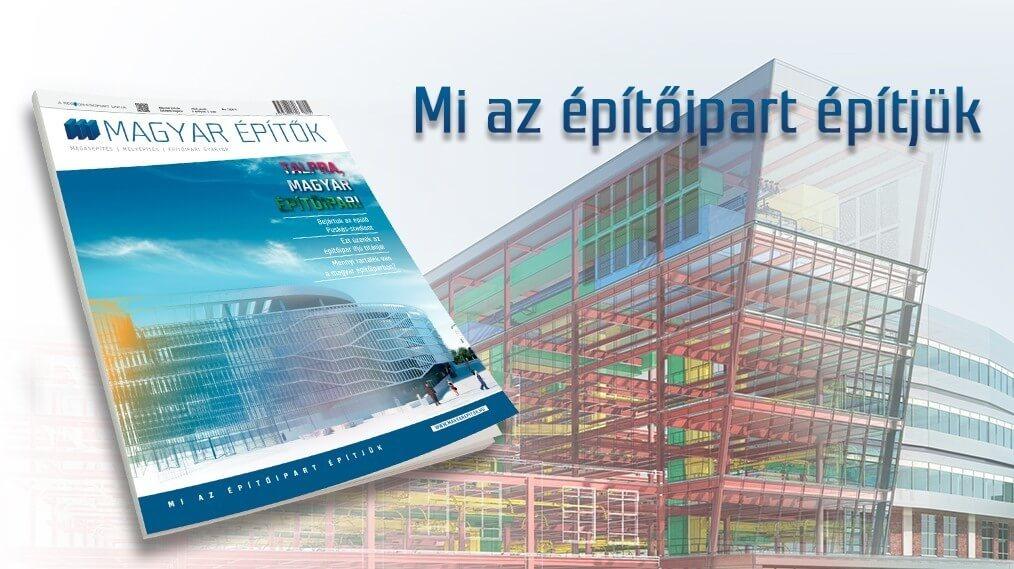 Talpra, magyar építőipar!