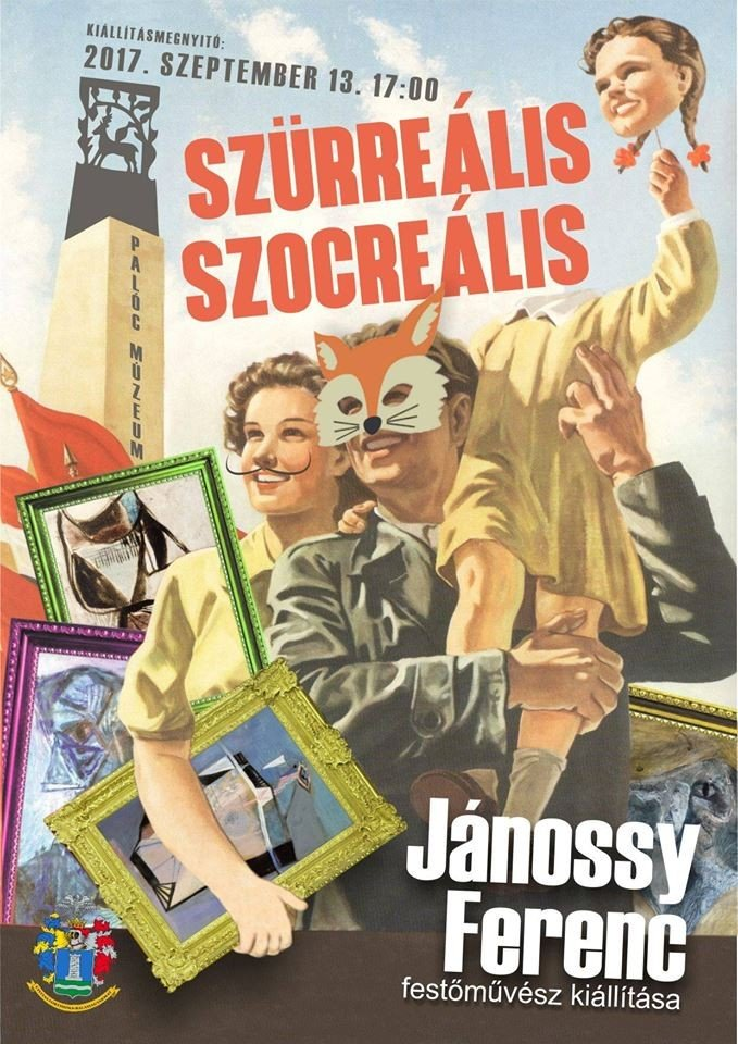 SZÜRREÁLIS SZOCREÁLIS kiállítás a Palóc Múzeumban