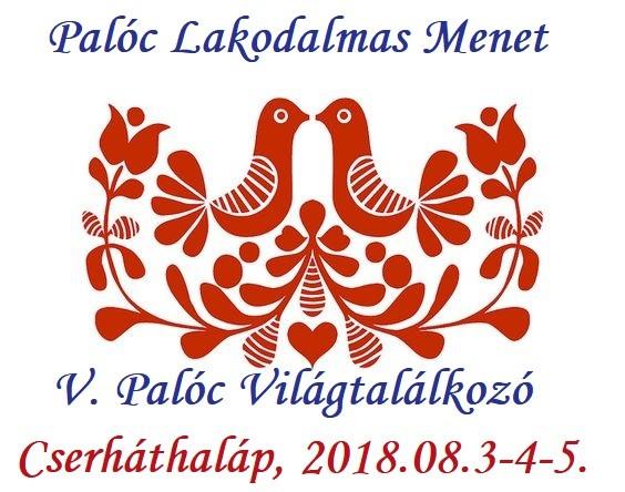 Palóc Világtalálkozót rendeznek a hétvégén Cserháthalápon