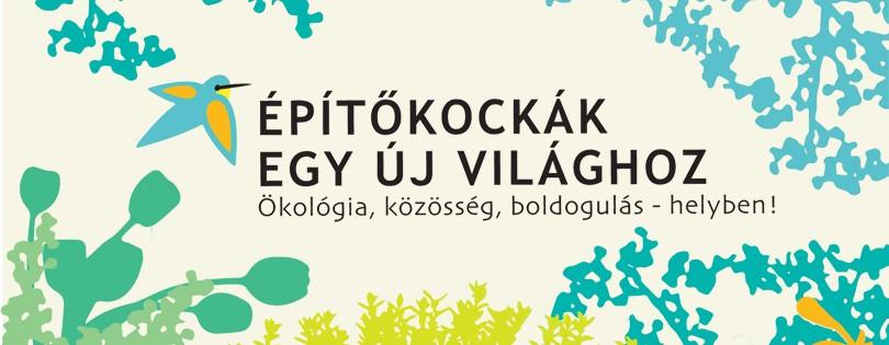 Itt a válasz az ökológiai válságra: helyben és közösségben!