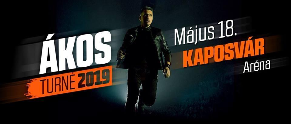 Ákos - TURNÉ 2019 - Kaposvár